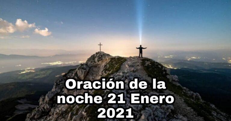 Oración de la noche para el día 21 de enero del 2021